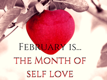 February isthe Month of Self Love 2
