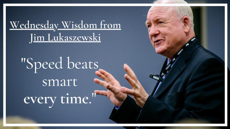 Wednesday Wisdom  1 - Speed Beats Smart