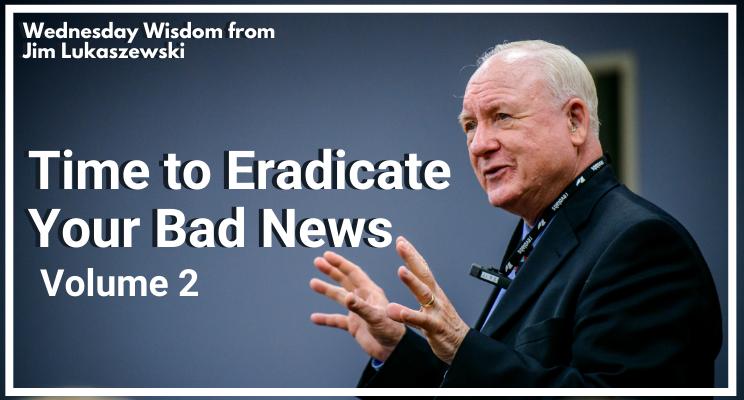 Wednesday Wisdom  11 - Bad News Volume 2