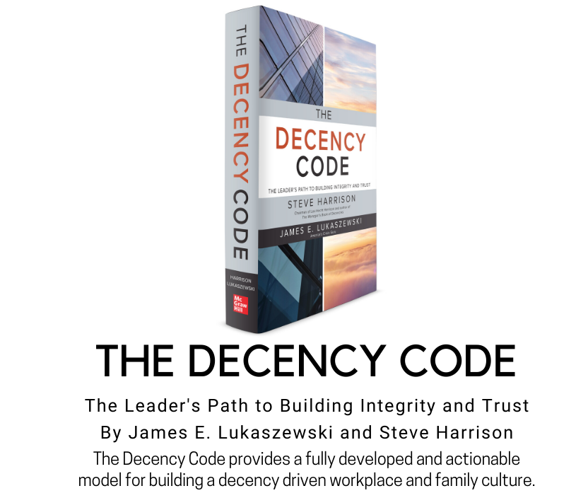 The Decency Code provides a fully developed and actionable model for building a decency workplace culture.  1