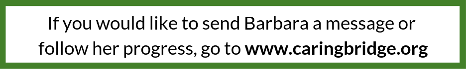 If you would like to send Barbara a message or follow her progress  go to